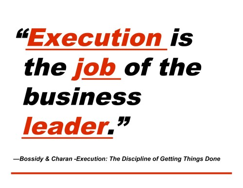 Execution is the job
